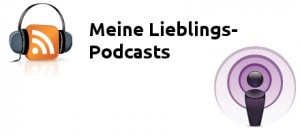 Meine 5 Lieblingspodcasts