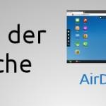 App der Woche: AirDroid