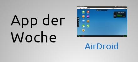featured-app-der-woche-airdroid