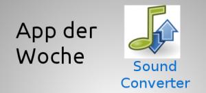 App der Woche: Sound Converter