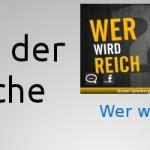 App der Woche: Wer wird Reich?