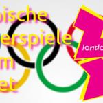 Olympische Spiele 2012 live im Internet
