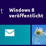 Windows 8 veröffentlicht