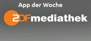 App der Woche – ZDF Mediathek