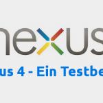 Hardwaretest: Nexus 4