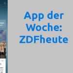 App der Woche: ZDFheute
