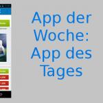 App der Woche: App des Tages