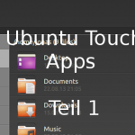 Ubuntu Touch Apps – Teil 1