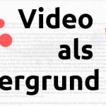 Video als Hintergrundbild mit HTML5 und CSS