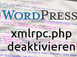 xmlrpc in Wordpress deaktivieren